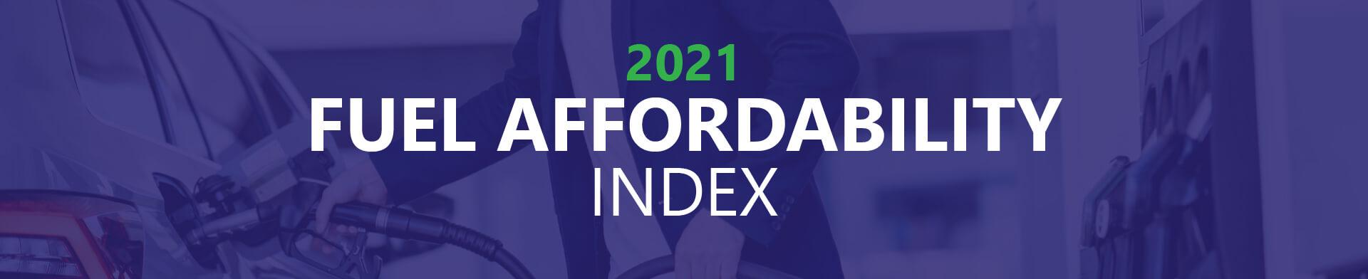 2021 fuel affordability index desktop